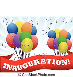 Inauguration banner and balloons - Inauguration banner and...