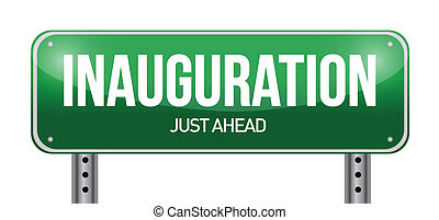 inauguration road sign illustration design over a white...