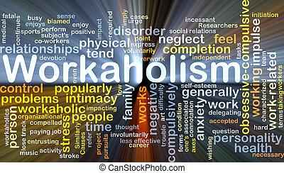 incandescent, concept, workaholism, fond