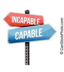 incapable versus capable road sign illustration design over...