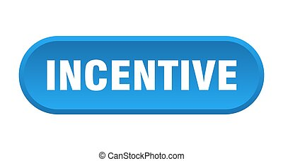 incentive button. rounded sign on white background - ...