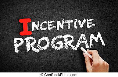 Incentive program text on blackboard