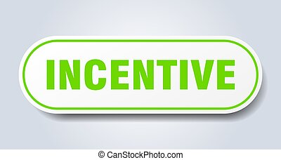 incentive sign. rounded isolated button. white sticker - ...