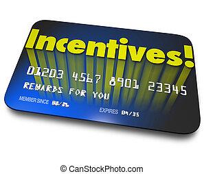 Incentives Rewards Bonus Credit Gift Card Money Savings...