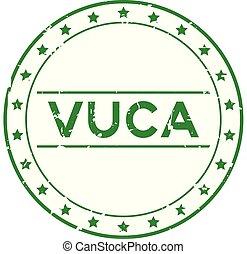 incertitude, grunge, timbre, (abbreviation, cachet, caoutchouc, complexité, arrière-plan vert, vuca, volatility, mot, blanc, rond, ambiguity)