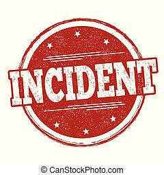 Incident sign or stamp