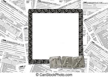 Income Tax frame - Black business frame on income tax...
