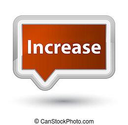 Increase prime brown banner button