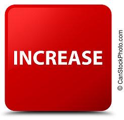 Increase red square button
