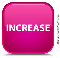 Increase special pink square button