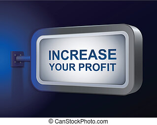 increase your profit words on billboard