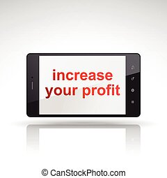 increase your profit words on mobile phone