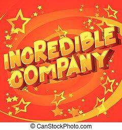 Incredible Company