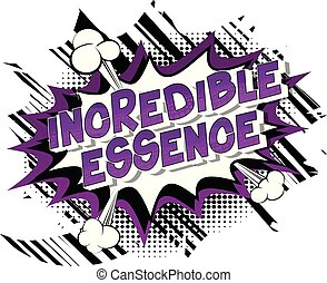 Incredible Essence - Vector illustrated comic book style ...