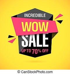Incredible Wow Sale banner design template. Big super sale special offer, save up to 50% off