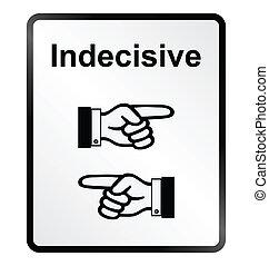 indécis, signe information