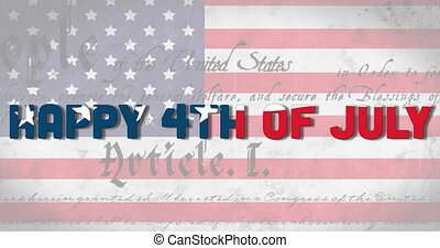 Animation of independence day text,made of u.s. flag waving with u.s. constitution text rolling and u.s. flag in the background. united states of america flag and holiday concept digital composition.