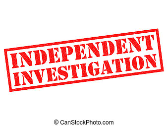 INDEPENDENT INVESTIGATION red Rubber Stamp over a white...