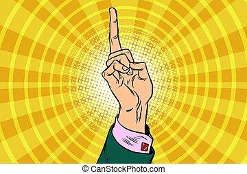index finger up. Business concept. Pop art retro vector...