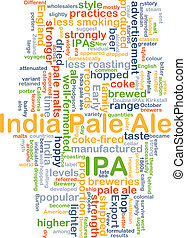 Indian pale ale IPA background concept - Background concept...