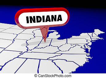 indiana, dans, carte état, épingle, emplacement, destination, 3d, illustration