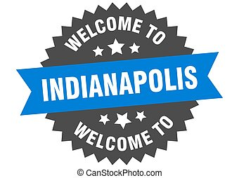 Indianapolis sign. welcome to Indianapolis blue sticker