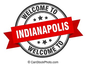 Indianapolis stamp. welcome to Indianapolis red sign