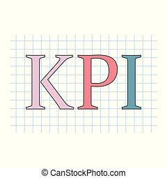 indicator), checkered, blad, acroniem, (key, geschreven, papier, opvoering, kpi