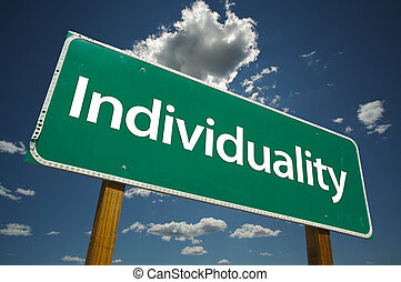 Individuality Road Sign
