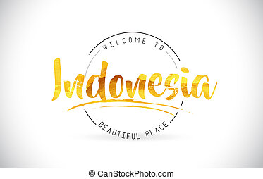 Indonesia Welcome To Word Text with Handwritten Font and Golden Texture Design.