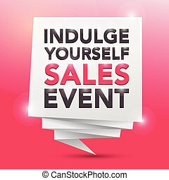 INDULGE YOURSELF SALES EVENT, poster design element
