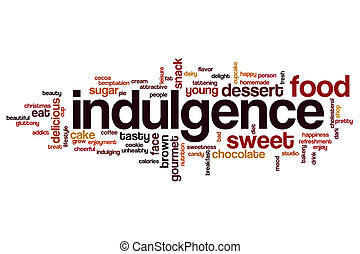 Indulgence word cloud concept