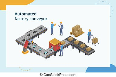 Industrial Automation And Manfacture Concept. Composition With Male Characters Working With Automated Packing And Machinery Production. Assembly With Robotic Arm. 3d Isometric Vector Illustration