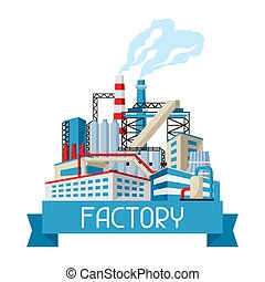 Industrial factory background. Manufacture building ...