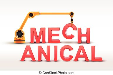 industrial robotic arm building MECHANICAL word on white background