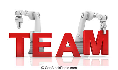Industrial robotic arms building TEAM word on white background