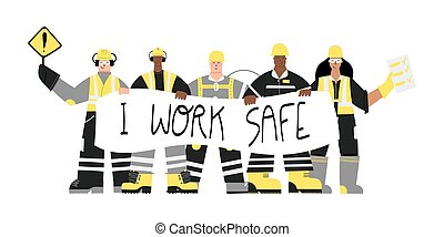 Industrial Workers with I work safe sign