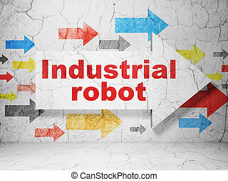 Industry concept: arrow with Industrial Robot on grunge wall background
