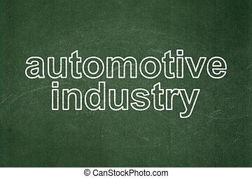 Industry concept: Automotive Industry on chalkboard background