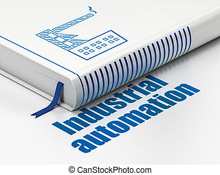 Industry concept: book Industry Building, Industrial Automation on white background