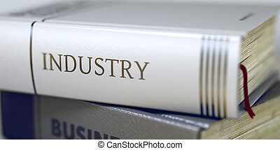 Industry Concept. Book Title.