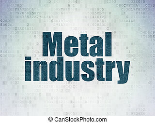 Industry concept: Metal Industry on Digital Data Paper background