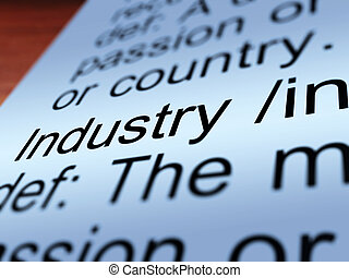 Industry Definition Closeup Showing Engineering