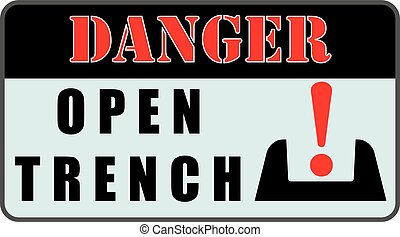 Danger Sign - Open Trench