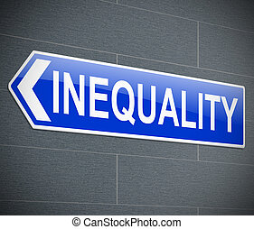 Inequality concept. - Illustration depicting a sign with an...