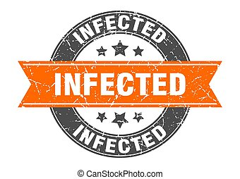 infected round stamp with ribbon. label sign - infected ...