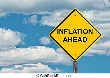 Inflation Ahead Warning Sign