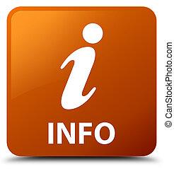 Info brown square button