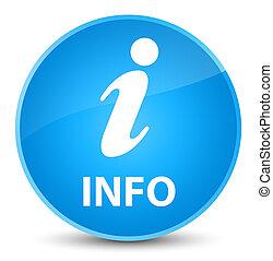 Info elegant cyan blue round button