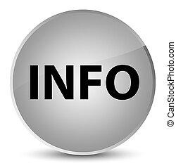 Info elegant white round button